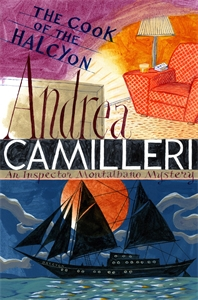 Andrea Camilleri: The Cook of the Halcyon: An Inspector Montalbano Novel 27