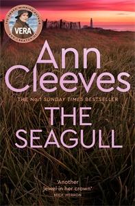 Ann Cleeves: The Seagull: A Vera Stanhope Novel 8