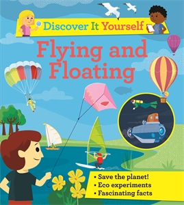 David Glover: Discover It Yourself: Flying and Floating