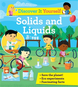 David Glover: Discover It Yourself: Solids and Liquids