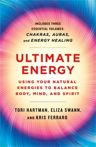 Kris Ferraro: Ultimate Energy: Using Your Natural Energies to Balance Body, Mind, and Spirit