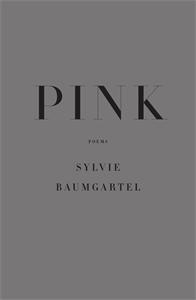 Sylvie Baumgartel: Pink