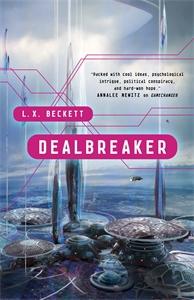 L. X. Beckett: Dealbreaker