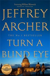 Jeffrey Archer: Turn a Blind Eye