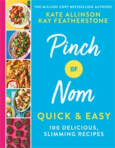 Kate Allinson: Pinch of Nom Quick & Easy