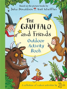 Julia Donaldson: The Gruffalo and Friends Outdoor Activity Book
