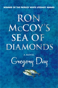 Gregory Day: Ron McCoy's Sea of Diamonds