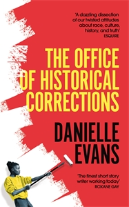 Danielle Evans: The Office of Historical Corrections