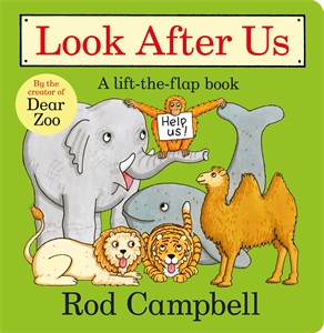 Rod Campbell: Look After Us