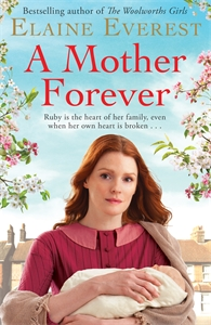 Elaine Everest: A Mother Forever
