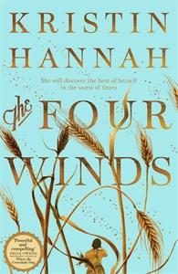 Kristin Hannah: The Four Winds