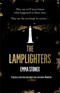 Emma Stonex: The Lamplighters