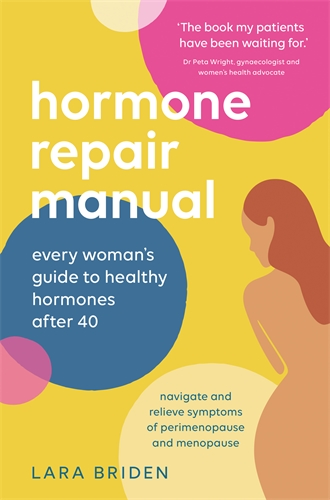 Lara Briden: Hormone Repair Manual