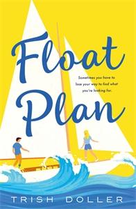 Trish Doller: Float Plan