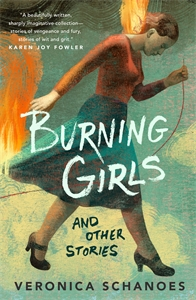Veronica Schanoes: Burning Girls and Other Stories
