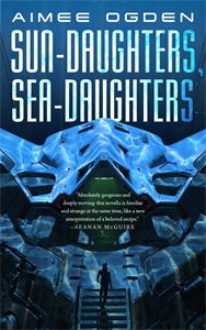 Aimee Ogden: Sun-Daughters, Sea-Daughters