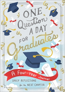 Aimee Chase: One Question a Day for Graduates: A Four-Year Journal