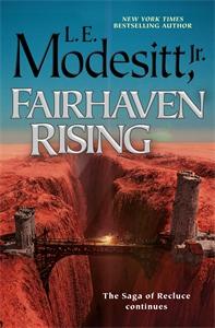 L. E. Modesitt Jr.: Fairhaven Rising