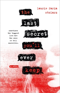 Laurie Faria Stolarz: The Last Secret You'll Ever Keep