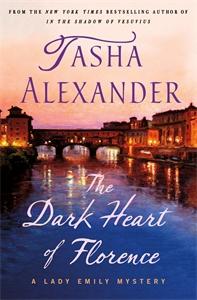 Tasha Alexander: The Dark Heart of Florence