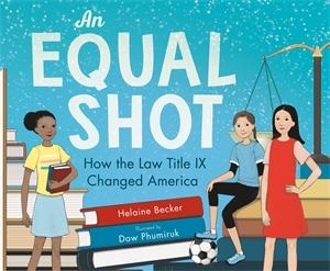 Helaine Becker: An Equal Shot