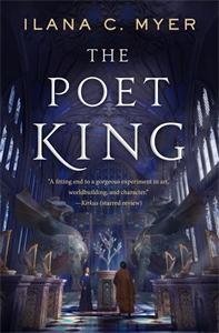 Ilana C. Myer: The Poet King