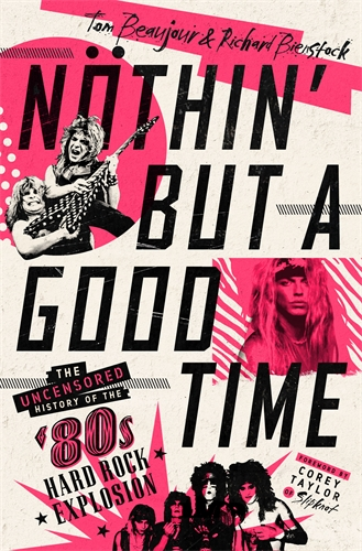 Tom Beaujour: Nothin' But a Good Time