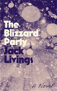 Jack Livings: The Blizzard Party