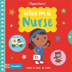 Campbell Books: When I'm a Nurse