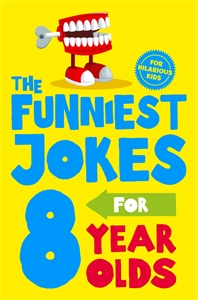 Various: The Funniest Jokes for 8 Year Olds
