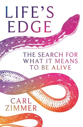 Carl Zimmer: Life's Edge