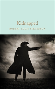 Robert Louis Stevenson: Kidnapped