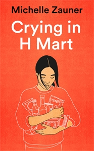 Michelle Zauner: Crying in H Mart