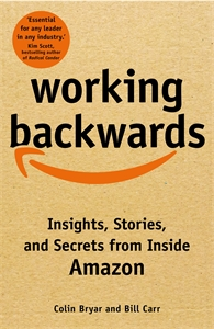 Colin Bryar: Working Backwards