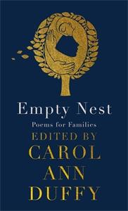 Carol Ann Duffy: Empty Nest