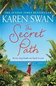 Karen Swan: The Secret Path