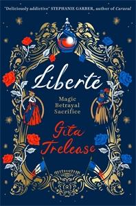 Gita Trelease: Liberté