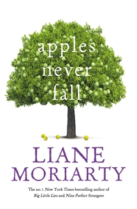 Liane Moriarty: Apples Never Fall