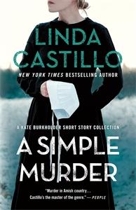 Linda Castillo: A Simple Murder