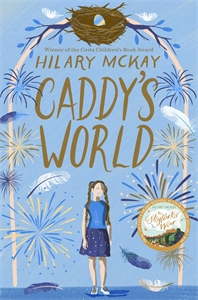 Hilary McKay: Caddy's World