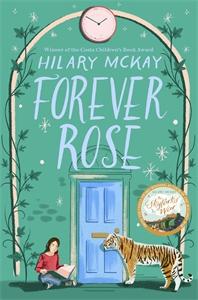 Hilary McKay: Forever Rose