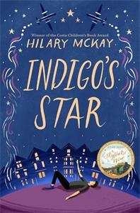Hilary McKay: Indigo's Star