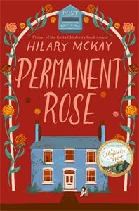 Hilary McKay: Permanent Rose