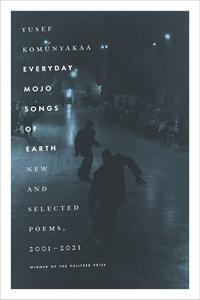 Yusef Komunyakaa: Everyday Mojo Songs of Earth
