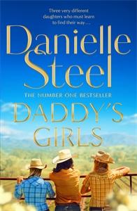 Danielle Steel: Daddy's Girls