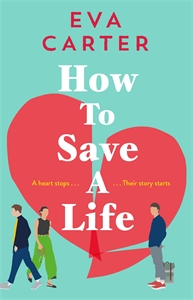 Eva Carter: How To Save A Life