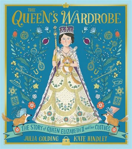 Julia Golding: The Queen's Wardrobe