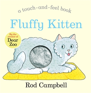 Rod Campbell: Fluffy Kitten
