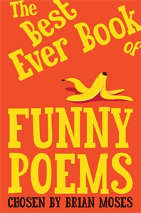 Brian Moses: The Best Ever Book of Funny Poems