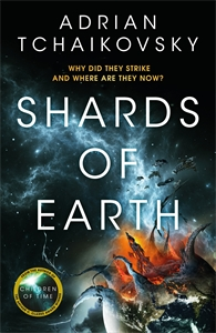 Adrian Tchaikovsky: Shards of Earth: The Final Architecture Book 1